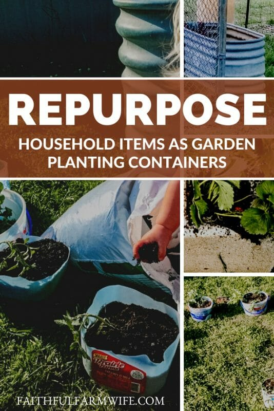 Did you know that you can turn household trash into repurposed planting containers? Find out how here! #gardening #repurposing #plantingcontainers #gardeningideas #homesteading