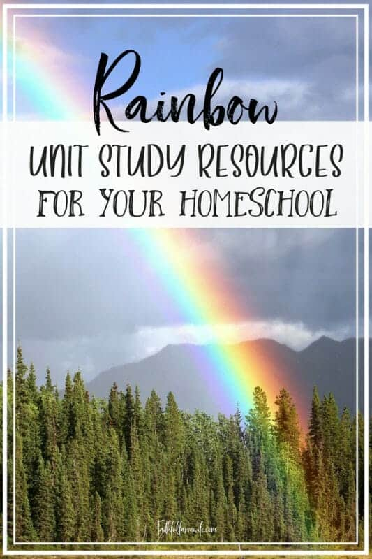 A Rainbow Unit Study is perfect for the springtime! Check out these awesome rainbow resources that you can use in your homeschool or classroom! #rainbows #rainbowunitstudy #homeschool