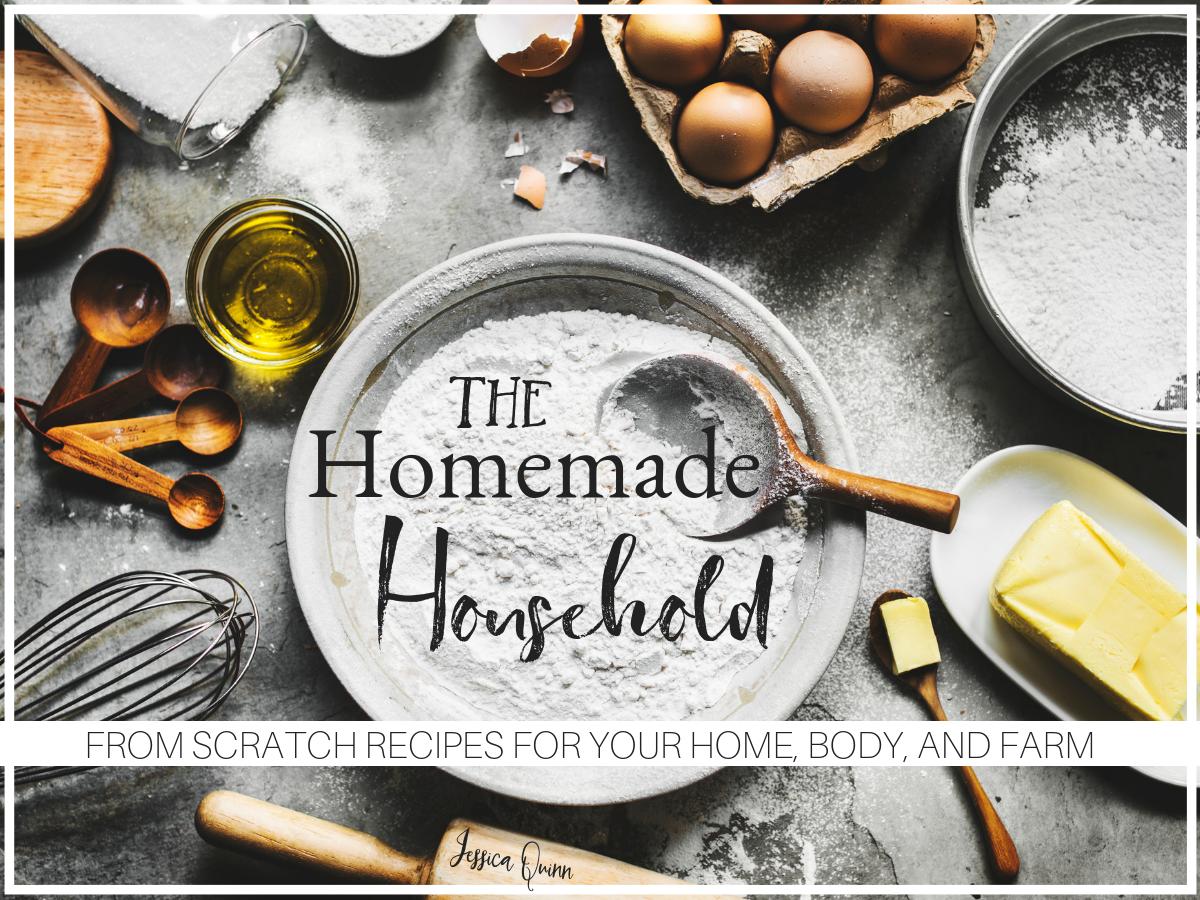 The Homemade Household Recipe Ebook   Faithful Farmwife