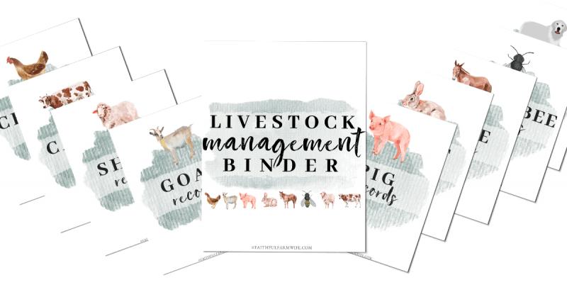 The Livestock Management Binder   Faithful Farmwife