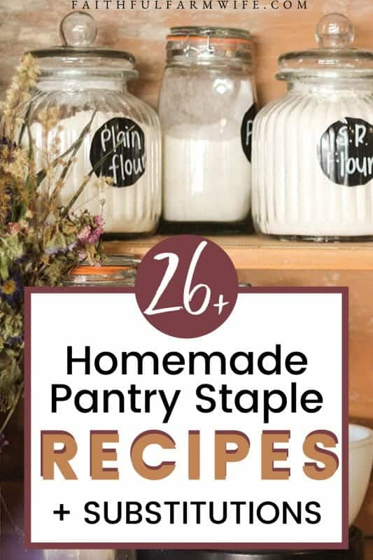 Knowing how to substitute ingredients is an important skill to have. Check out these homemade pantry staples to help you become more resourceful in the kitchen! #homemade #homemaking #fromscratch #resourceful #pantrystaples