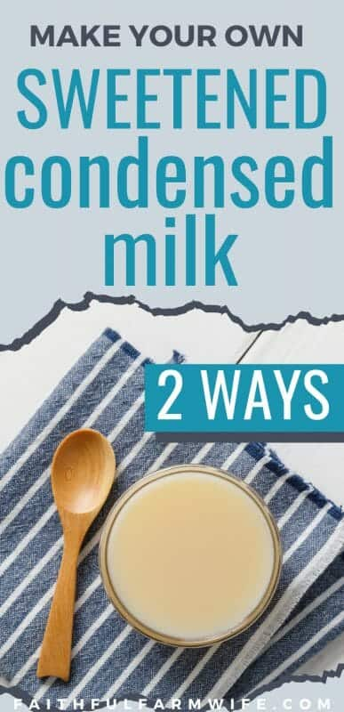 Sweetened condensed milk is super simple to make! Here are TWO different recipes for homemade sweetened condensed milk... One with sugar and one without. #Homemade #SweetenedCondensedMilk #FromScratch #PanryStaples