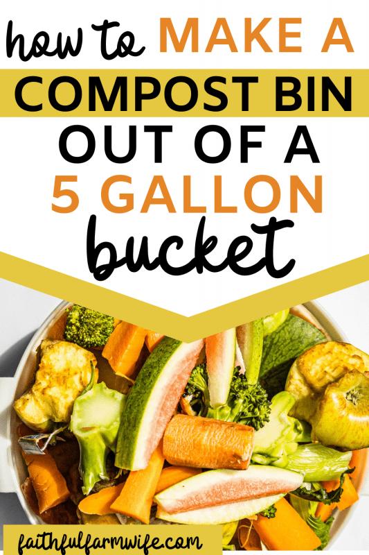 DIY Compost Bin with a 5 Gallon Bucket | Faithful Farmwife