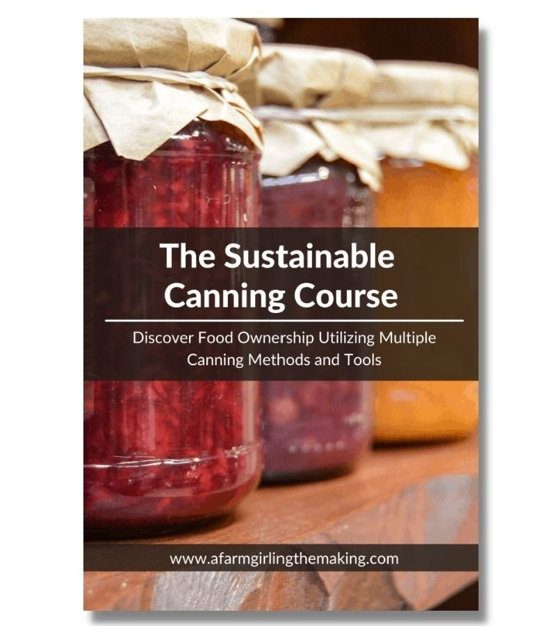 Image of The Sustainable Canning Course | Discover Food Ownership Utilizing Multiple Canning Methods and Tools