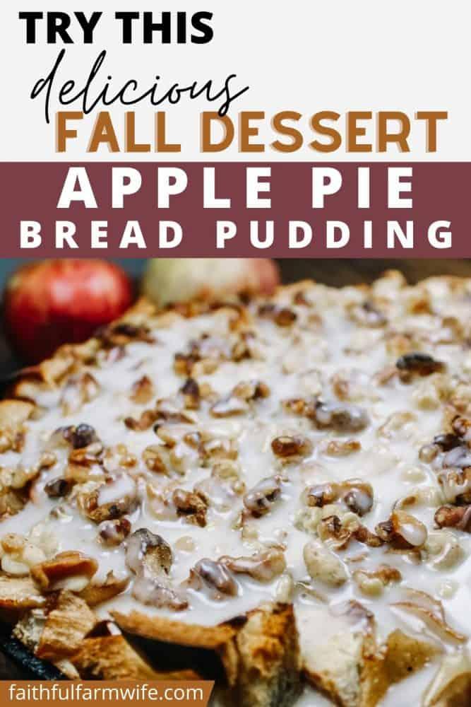 Southern Skillet Apple Pie Bread Pudding Recipe Pin | Faithful Farmwife