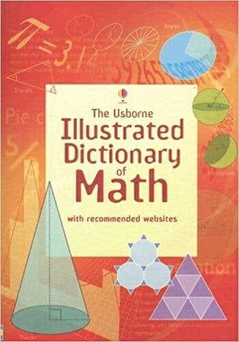 Usborne Illustrated Dictionary of Math | 29 of the Best Right-Brain Homeschool Math Resources | Faithful Farmwife