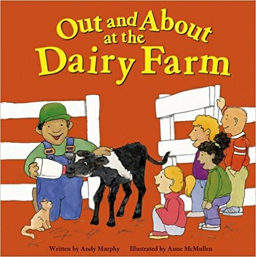 Out and About at the Dairy Farm | 15 Best Children's Dairy Animal Books