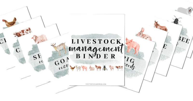 The Livestock Management Binder | Mama on the Homestead