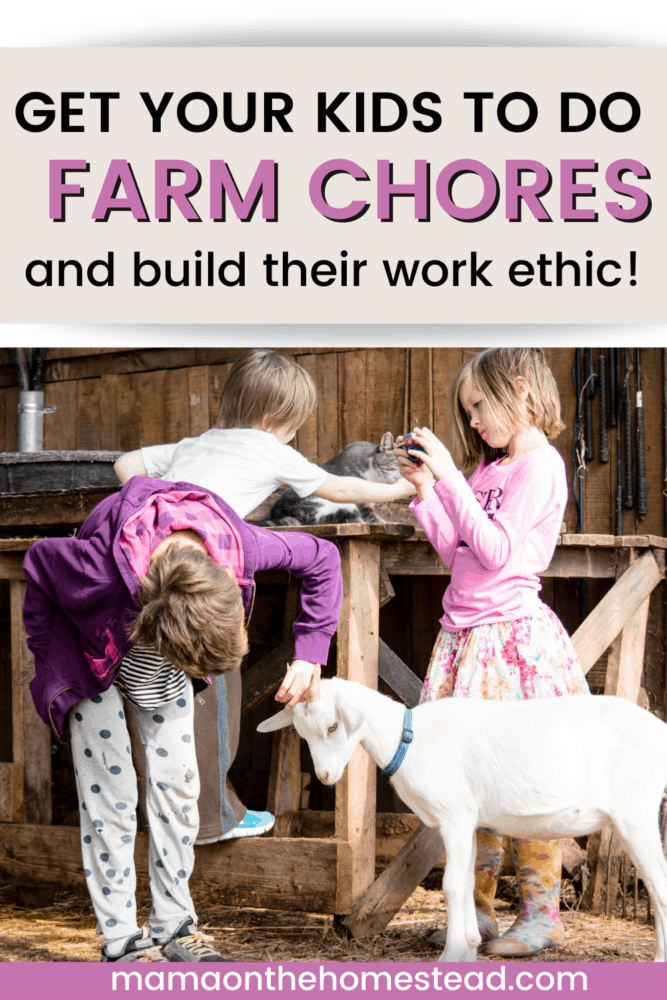 Image of kids with a goat. Words: Get your kids to do farm chores and build their work ethic. Pin Image