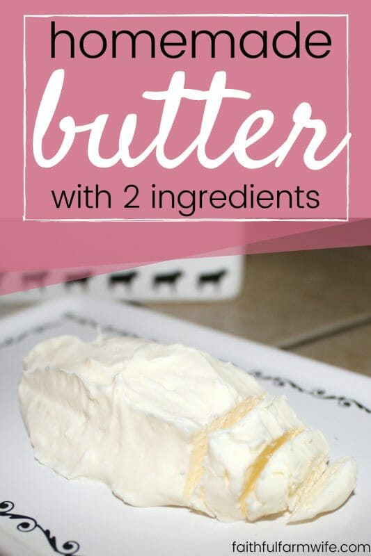 Make a simple 2-ingredient homemade butter with this recipe! All you need is some heavy cream and water... that's it! Great soft & spreadable or solid! #homemade #butter #fromscratchcooking #homemaking