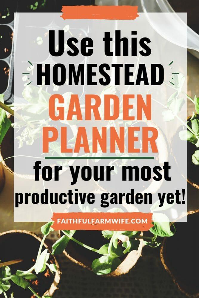 The Homestead Garden Planner   Faithful Farmwife