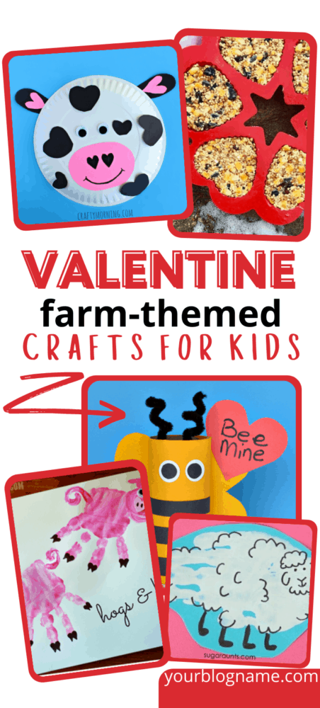 Valentine Farm-Themed Crafts for Kids Pin