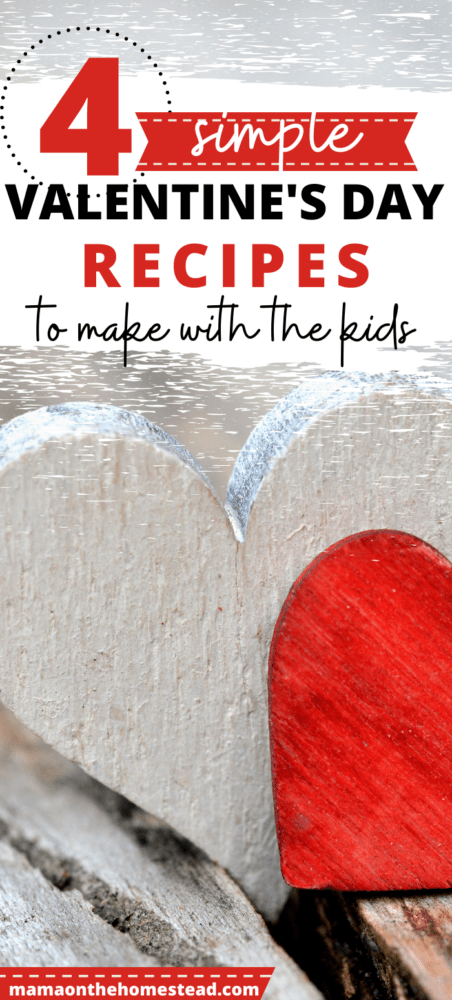 4 Simple Valentine's Day Recipes to Make with the Kids pin