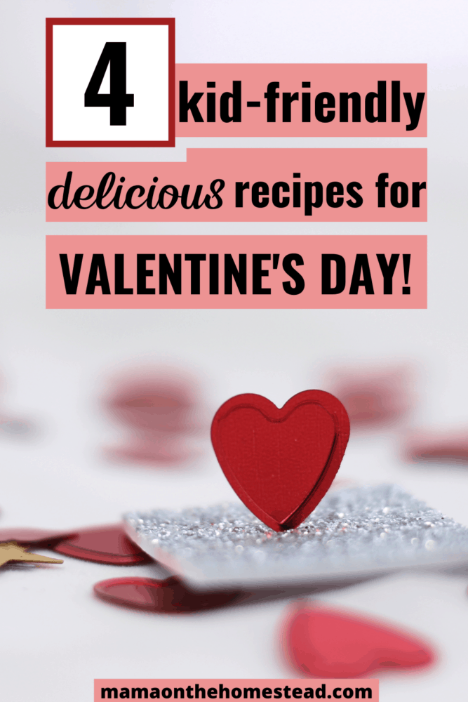 4 Kid-Friendly Delicious Recipes for Valentine's Day Pin